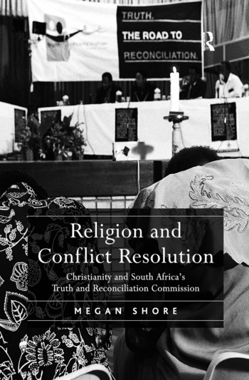 Religion and Conflict Resolution Christianity and South Africa's Truth and Reconciliation Commission book cover