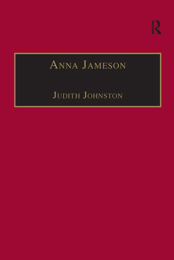 Anna Jameson Victorian, Feminist, Woman of Letters book cover