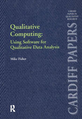 Qualitative Computing: Using Software for Qualitative Data Analysis book cover