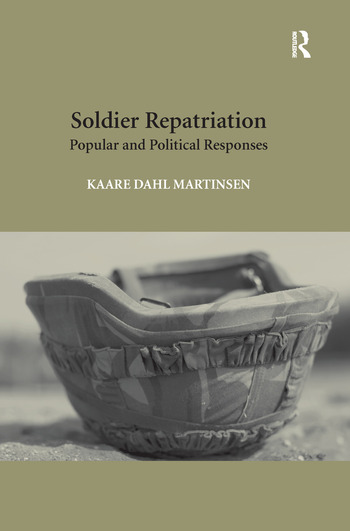 Soldier Repatriation Popular and Political Responses book cover