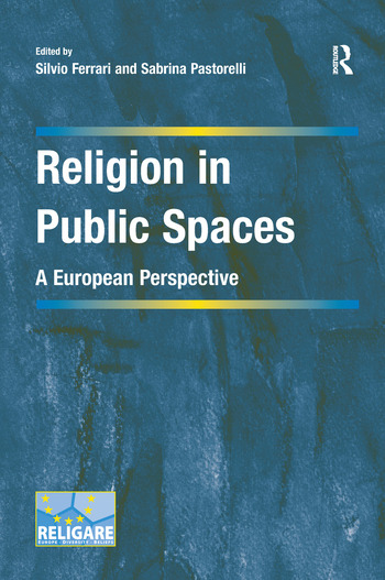 Religion in Public Spaces A European Perspective book cover