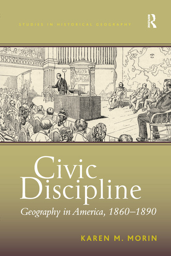 Civic Discipline Geography in America, 1860-1890 book cover