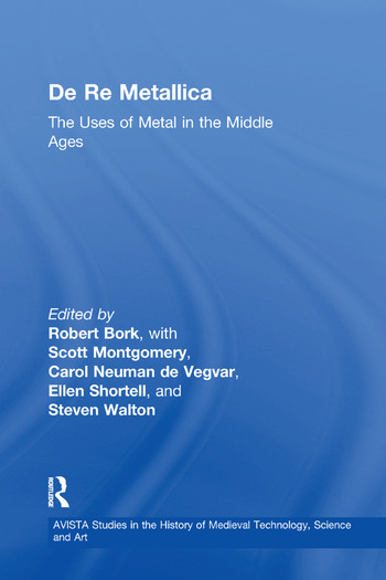 De Re Metallica The Uses of Metal in the Middle Ages book cover