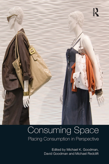 Consuming Space Placing Consumption in Perspective book cover