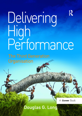 Delivering High Performance The Third Generation Organisation book cover