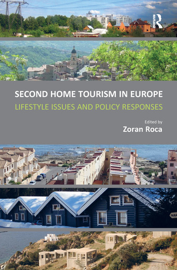 Second Home Tourism in Europe Lifestyle Issues and Policy Responses book cover