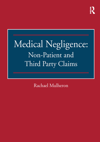 Medical Negligence: Non-Patient and Third Party Claims book cover