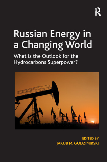 Russian Energy in a Changing World What is the Outlook for the Hydrocarbons Superpower? book cover