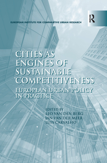 Cities as Engines of Sustainable Competitiveness European Urban Policy in Practice book cover