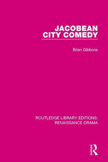Jacobean City Comedy book cover