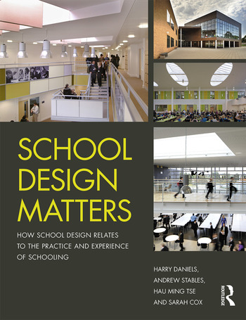 School Design Matters How School Design Relates to the Practice and Experience of Schooling book cover