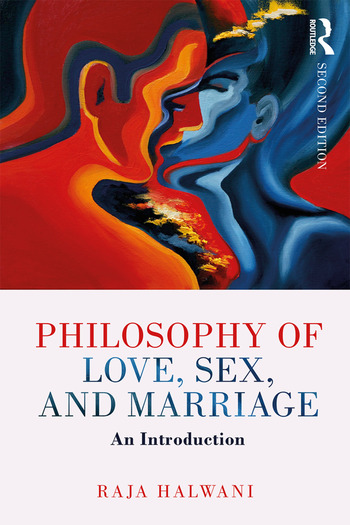 Philosophy of Love, Sex, and Marriage An Introduction book cover