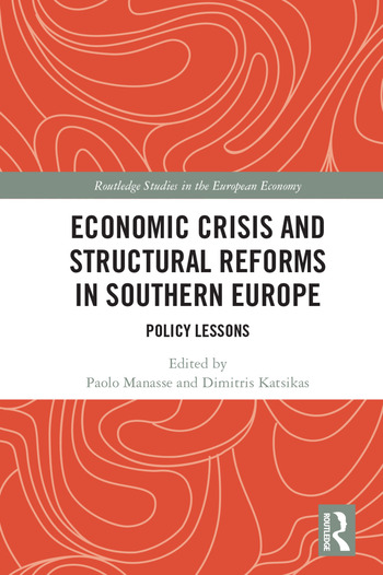 Economic Crisis and Structural Reforms in Southern Europe Policy Lessons book cover