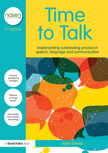 Time to Talk Implementing Outstanding Practice in Speech, Language and Communication book cover