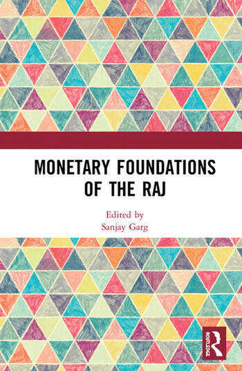 Monetary Foundations of the Raj book cover
