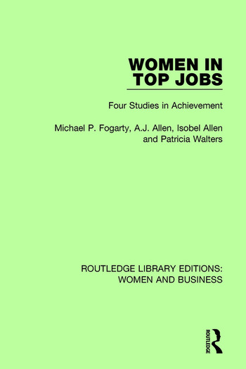 Women in Top Jobs Four Studies in Achievement book cover