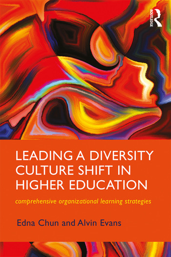 Leading a Diversity Culture Shift in Higher Education Comprehensive Organizational Learning Strategies book cover