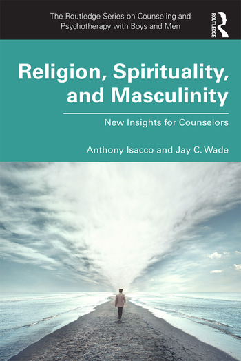Religion, Spirituality, and Masculinity New Insights for Counselors book cover