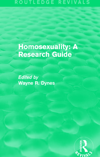 Routledge Revivals: Homosexuality: A Research Guide (1987) book cover