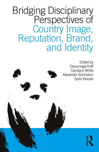 Bridging Disciplinary Perspectives of Country Image Reputation, Brand, and Identity book cover