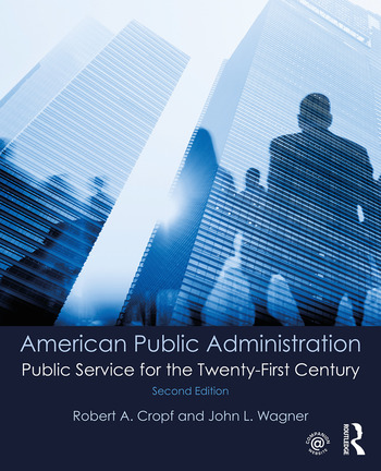 American Public Administration Public Service for the Twenty-First Century book cover