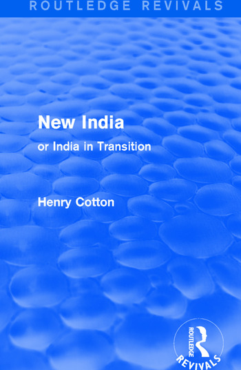 Routledge Revivals: New India (1909) or India in Transition book cover