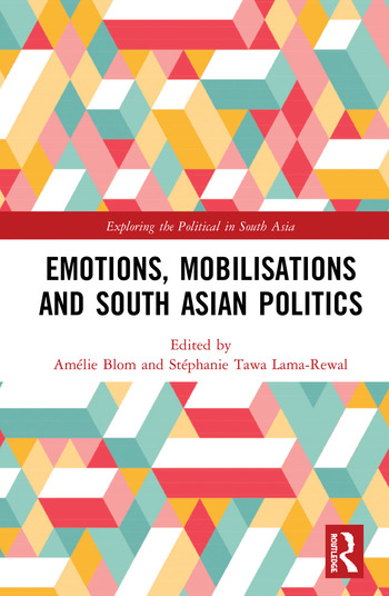 Emotions, Mobilisations and South Asian Politics book cover