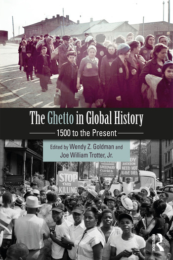 The Ghetto in Global History 1500 to the Present book cover