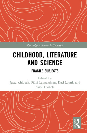 Childhood, Literature and Science Fragile Subjects book cover