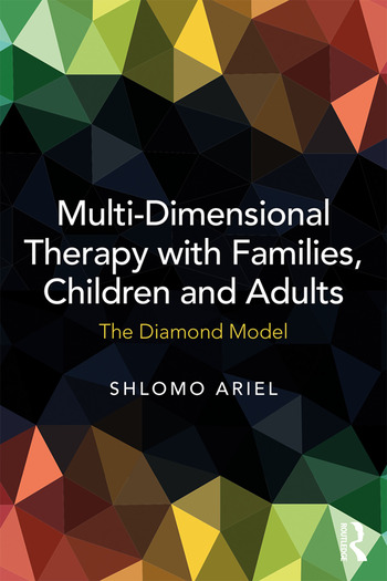 Multi-Dimensional Therapy with Families, Children and Adults The Diamond Model book cover