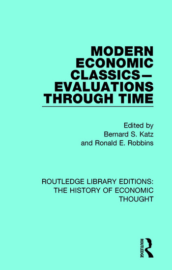 Modern Economic Classics-Evaluations Through Time book cover