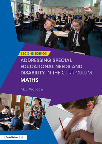 Addressing Special Educational Needs and Disability in the Curriculum: Maths book cover