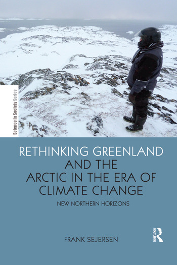 Rethinking Greenland and the Arctic in the Era of Climate Change New Northern Horizons book cover