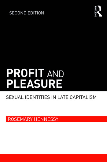 Profit and Pleasure Sexual Identities in Late Capitalism book cover