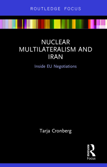 Nuclear Multilateralism and Iran Inside EU Negotiations book cover