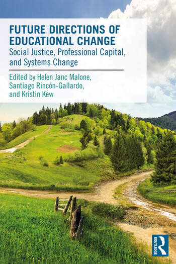 Future Directions of Educational Change Social Justice, Professional Capital, and Systems Change book cover