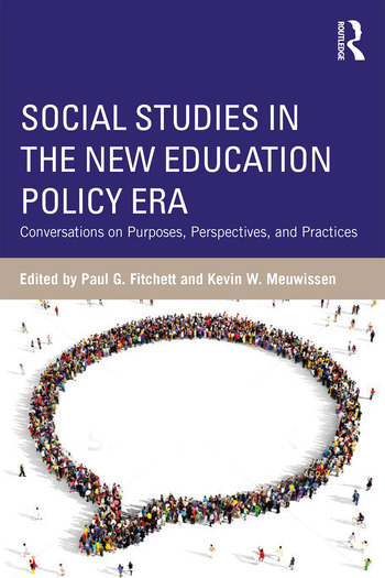 Social Studies in the New Education Policy Era Conversations on Purposes, Perspectives, and Practices book cover