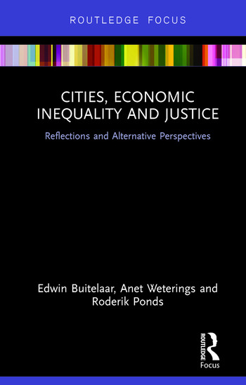 Cities, Economic Inequality and Justice Reflections and Alternative Perspectives book cover