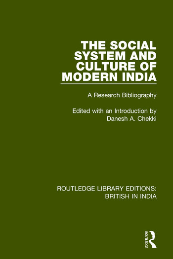 The Social System and Culture of Modern India A Research Bibliography book cover