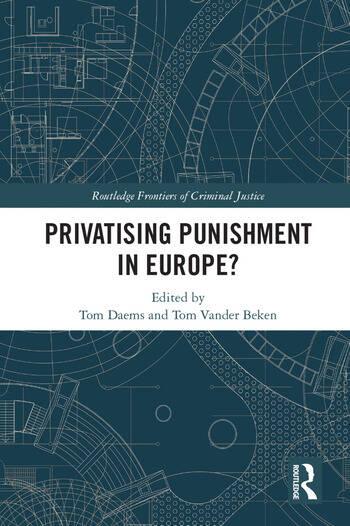 Privatising Punishment in Europe? book cover