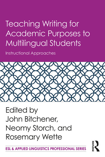 Teaching Writing for Academic Purposes to Multilingual Students Instructional Approaches book cover