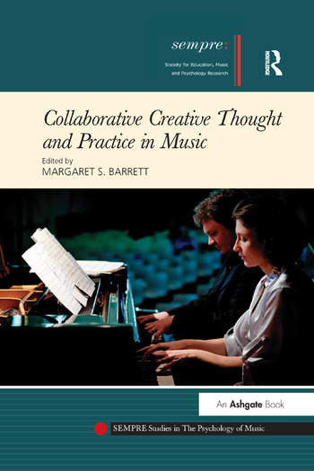 Collaborative Creative Thought and Practice in Music book cover