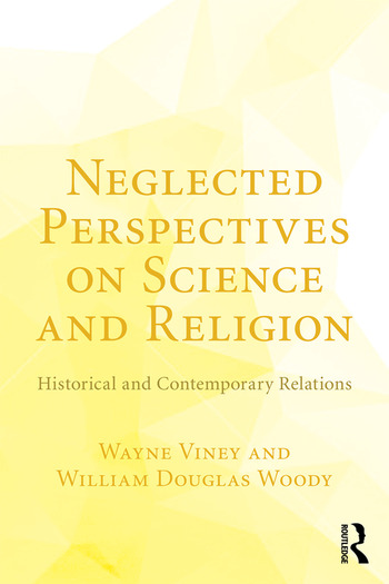 Neglected Perspectives on Science and Religion Historical and Contemporary Relations book cover
