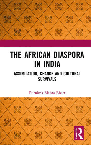 The African Diaspora in India Assimilation, Change and Cultural Survivals book cover
