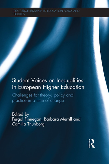 Student Voices on Inequalities in European Higher Education Challenges for theory, policy and practice in a time of change book cover
