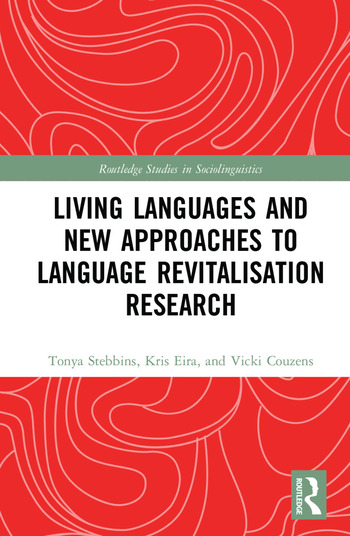 Living Languages and New Approaches to Language Revitalisation Research book cover