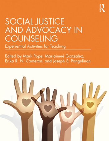 Social Justice and Advocacy in Counseling Experiential Activities for Teaching book cover