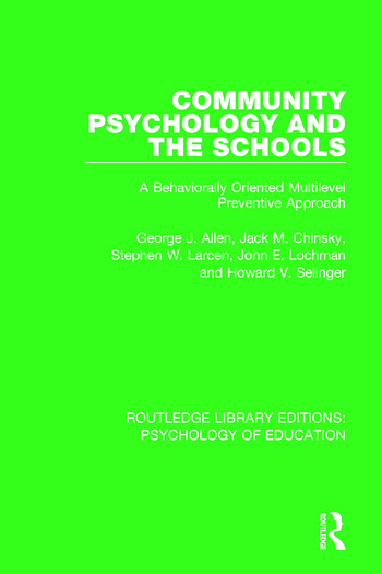 Community Psychology and the Schools A Behaviorally Oriented Multilevel Approach book cover