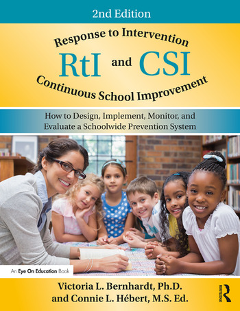 Response to Intervention and Continuous School Improvement How to Design, Implement, Monitor, and Evaluate a Schoolwide Prevention System book cover