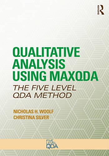 Qualitative Analysis Using MAXQDA The Five-Level QDA™ Method book cover
